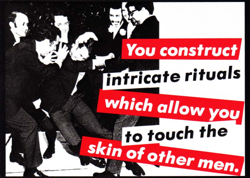 barbara kruger rituals touch skin other men